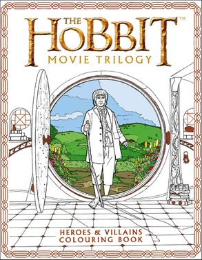 Cover image - The Hobbit Movie Trilogy Colouring Book: Heroes and Villians