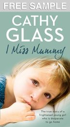 I Miss Mummy: Free Sampler eBook DGO by Cathy Glass