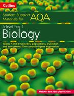 AQA A Level Biology Year 2 Topics 7 and 8: Genetics, populations, evolution and ecosystems, The control of gene expression (Collins Student Support Materials) Paperback  by Mike Boyle