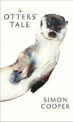 The Otters' Tale Hardcover  by Simon Cooper
