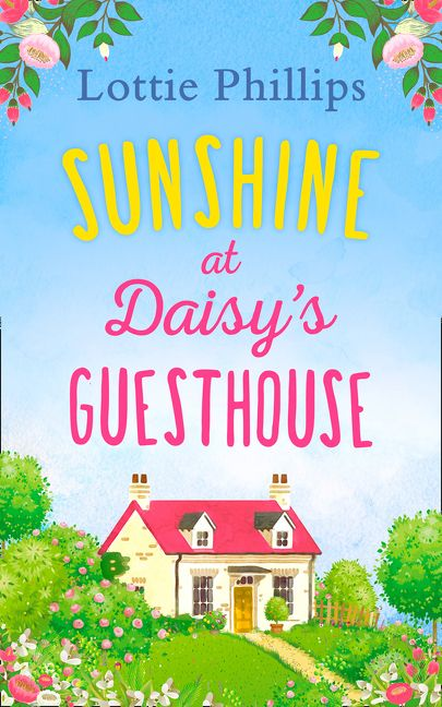 Sunshine at Daisy's Guesthouse - Lottie Phillips - E-book