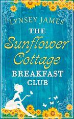 The Sunflower Cottage Breakfast Club (A Luna Bay novel) eBook  by Lynsey James