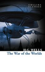 The War of the Worlds (Collins Classics) Paperback  by H. G. Wells