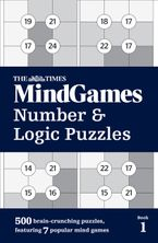 The Times Mind Games Number and Logic Puzzles Book 1: 500 brain-crunching puzzles, featuring 7 popular mind games Paperback  by The Times Mind Games