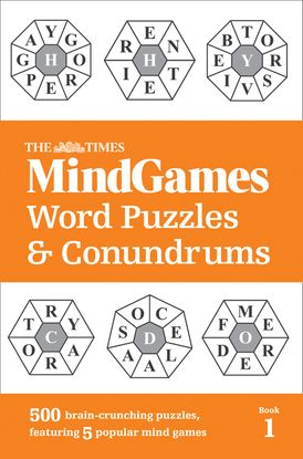 The Times MindGames Word Puzzles and Conundrums Book 1: 500 brain-crunching puzzles, featuring 5 popular mind games (The Times Puzzle Books)