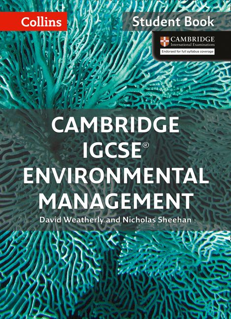cambridge igcse environmental management student book collins
