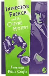 Inspector French and the Cheyne Mystery (Inspector French Mystery)