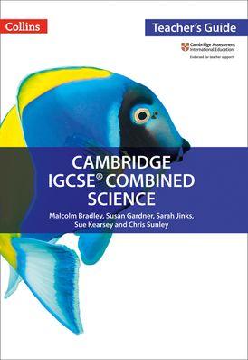 Cambridge IGCSE™ Combined Science Teacher Guide (Collins Cambridge IGCSE™)