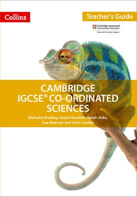 Cambridge IGCSE™ Co-ordinated Sciences Teacher Guide (Collins Cambridge IGCSE™)