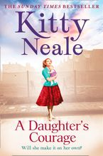 A Daughter's Courage Paperback  by Kitty Neale