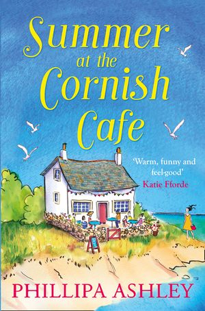 Summer at the Cornish Cafe: The perfect summer romance for 2018  (The Cornish Café Series, Book 1) book image