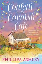 confetti-at-the-cornish-cafe-the-perfect-summer-romance-for-fans-of-poldark-the-cornish-cafe-series-book-3