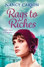 Rags to Riches Paperback  by Nancy Carson