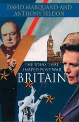 The Ideas That Shaped Post-War Britain