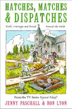 Hatches, Matches and Despatches eBook  by Jenny Paschall