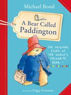 A Bear Called Paddington Paperback  by Michael Bond