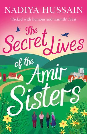 The Secret Lives of the Amir Sisters: From Bake Off winner to bestselling novelist book image