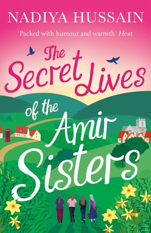 The Secret Lives of the Amir Sisters: the ultimate heart-warming read for 2018 book image