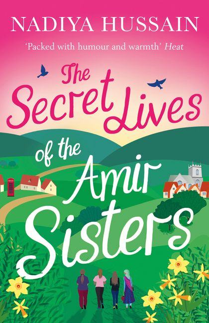 the secret lives of the amir sisters the ultimate heart warming