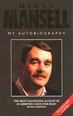Mansell: My Autobiography (Text Only Edition) eBook  by Nigel Mansell