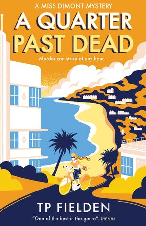 A Quarter Past Dead (A Miss Dimont Mystery, Book 3) book image