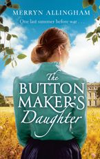The Buttonmaker's Daughter Paperback  by Merryn Allingham