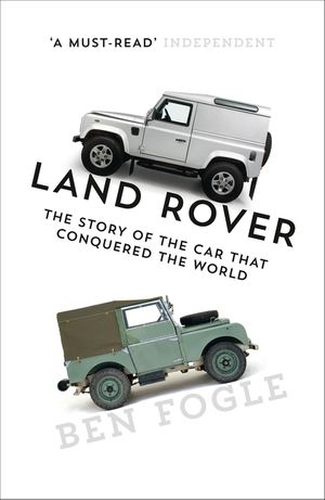 Land Rover: The Story of the Car that Conquered the World book image