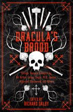 Dracula's Brood: Neglected Vampire Classics by Sir Arthur Conan Doyle, M.R. James, Algernon Blackwood and Others (Collins Chillers) Paperback  by Sir Arthur Conan Doyle