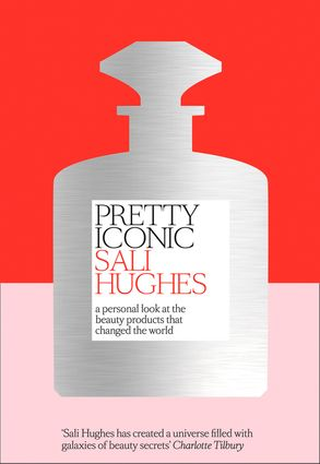 Cover image - Pretty Iconic: A Personal Look at the Beauty Products that Changed the World