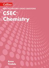 Collins CSEC Chemistry – CSEC Chemistry Multiple Choice Practice