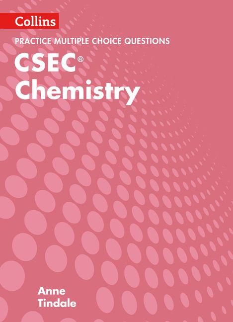 collins csec chemistry csec chemistry multiple choice practice