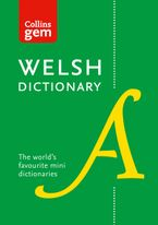 Collins Welsh Gem Dictionary: The world's favourite mini dictionaries (Collins Gem) Paperback  by Collins Dictionaries