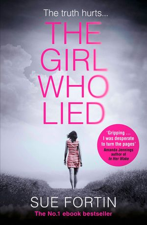 the-girl-who-lied-the-bestselling-psychological-drama