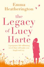 The Legacy of Lucy Harte Paperback  by Emma Heatherington