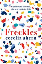 Freckles Hardcover  by Cecelia Ahern