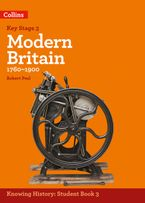KS3 History Modern Britain (1760-1900) (Knowing History) Paperback  by Robert Peal