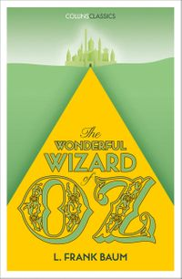 the-wonderful-wizard-of-oz-collins-classics
