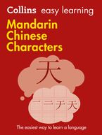 Collins Easy Learning Mandarin Chinese Characters : Trusted support for learning Paperback  by Collins Dictionaries