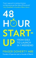 48-Hour Start-up: From idea to launch in 1 weekend Paperback  by Fraser Doherty MBE