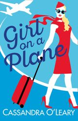 Girl on a Plane: A sexy, sassy, summer read