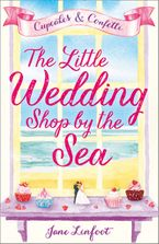 The Little Wedding Shop by the Sea: Cupcakes and Confetti