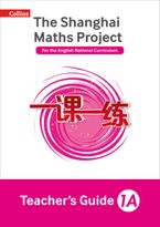 The Shanghai Maths Project Teacher's Guide Year 1A (Shanghai Maths) Paperback  by Amanda Simpson
