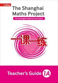 teachers-guide-1a-the-shanghai-maths-project