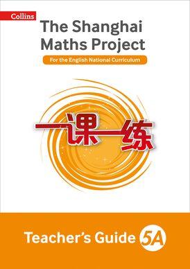 Teacher's Guide 5A (The Shanghai Maths Project)