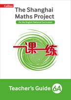 Teacher's Guide 6A (The Shanghai Maths Project) Paperback  by David Bird