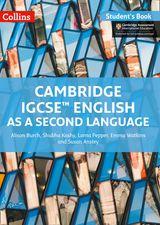 Cambridge IGCSE® English as a Second Language Student Book (Cambridge International Examinations)