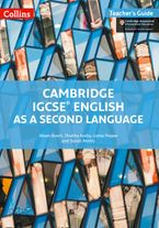 Cambridge IGCSE™ English as a Second Language Teacher's Guide (Collins Cambridge IGCSE™) Paperback  by Alison Burch
