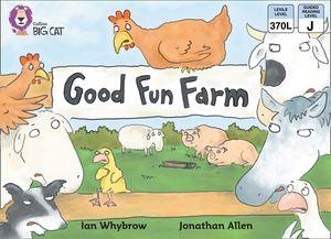 Good Fun Farm: Band 07/Turquoise (Collins Big Cat) book image