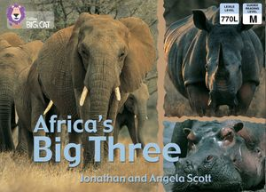 Africa's Big Three: Band 07/Turquoise (Collins Big Cat) book image