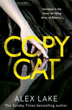 Copycat Paperback  by Alex Lake